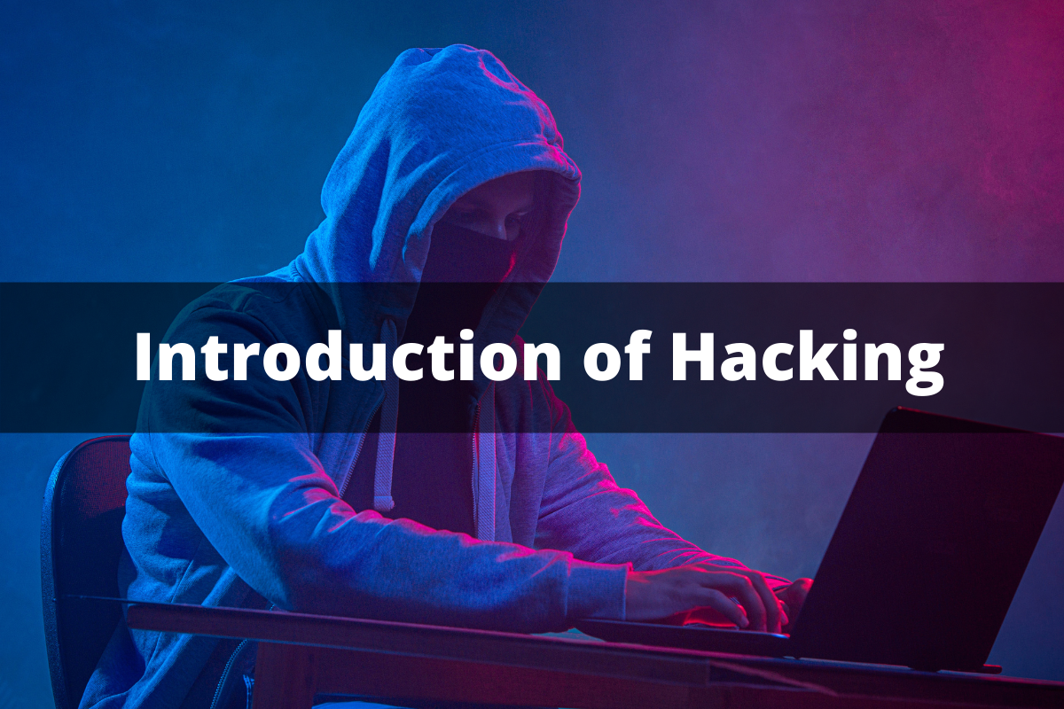 Introduction of Hacking